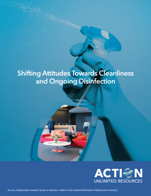 Whitepaper_Shifting Attitudes Towards Cleanliness and Ongoing Disinfection-1